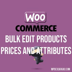 WooCommerce Bulk Edit Products, Prices, and Attributes